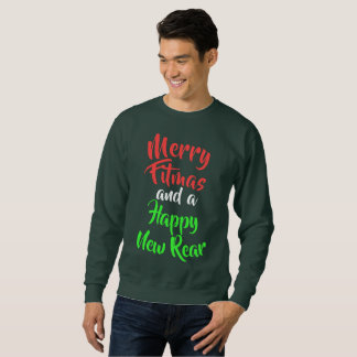 Merry Fitmas and a Happy New Rear Sweatshirt