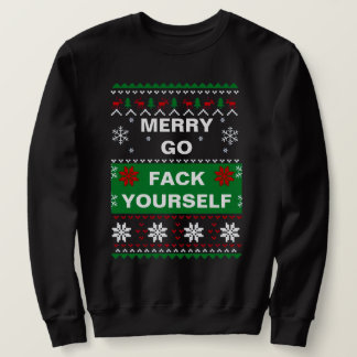 MERRY GO FACK YOURSELF UGLY CHRISTMAS SWEATER