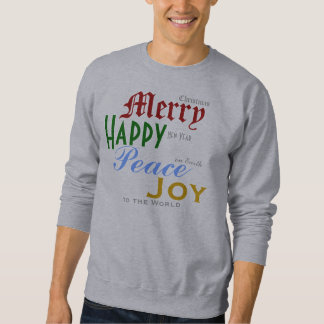 Merry Happy Peace Joy Sweatshirt