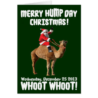 Merry Hump Day Christmas 2013 Santa & Camel Card
