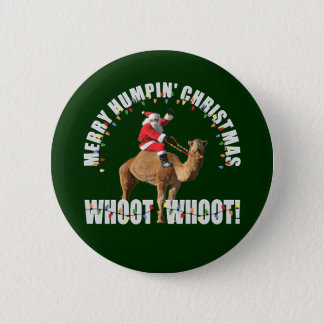 Merry Humpin' Christmas Santa & Camel 2 Inch Round Button
