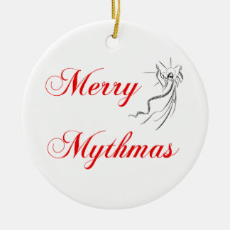Merry Mythmas Ceramic Ornament