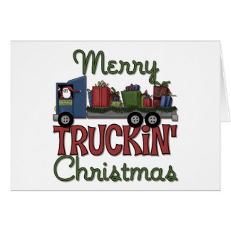 Merry Truckin Christmas Greeting Cards