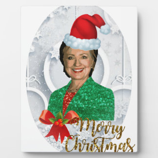 merry xmas Hillary clinton Plaque