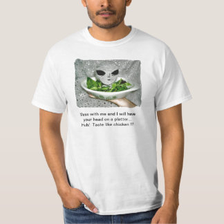Mess With Me - Alien Head on a Platter T-Shirt