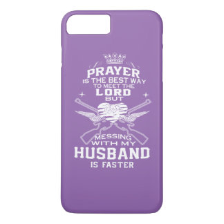 Mess With My Husband! iPhone 7 Plus Case