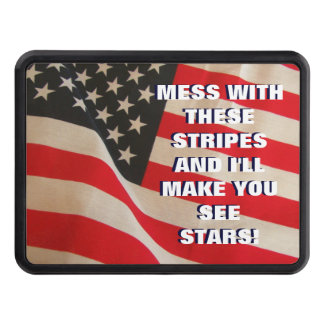 Mess with the American Flag You'll See Stars Trailer Hitch Cover