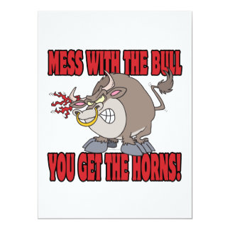 mess with the bull get the horns attitude toon personalized invitation