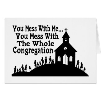 Mess With Whole Congregation Cards