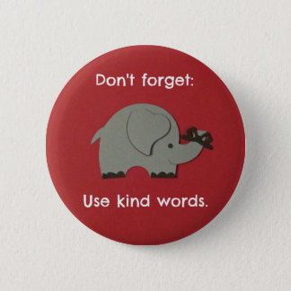 Message for Kids about using kind words. 2 Inch Round Button