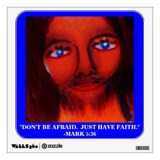 MESSAGE FROM GOD (DON'T BE AFRAID) WALL STICKER