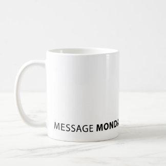 Message Monday White Mug