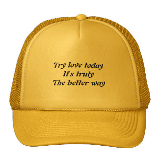 Message of love trucker hat