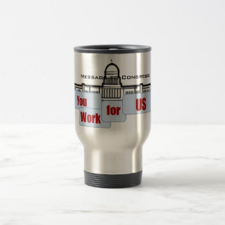 Message to Congress travel mug