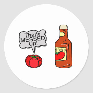 Messed Up Ketchup Classic Round Sticker