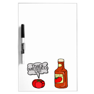 Messed Up Ketchup Dry Erase Board