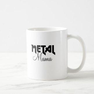 Metal Mama  Slogan Coffee Mug