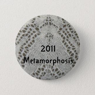Metamorphosis KAL 2011Badge 2 Inch Round Button
