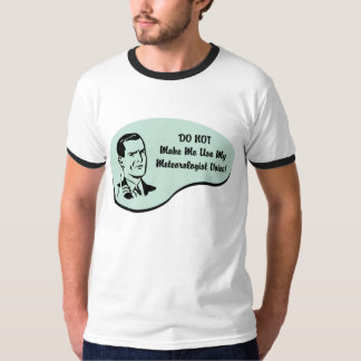 Meteorologist Voice T-Shirt