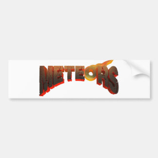 Meteors bumper sticker