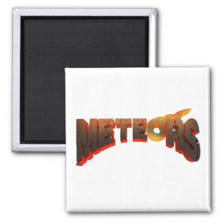 Meteors magnet