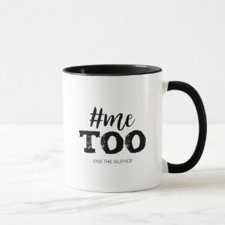 #Metoo,  End the silence Mug