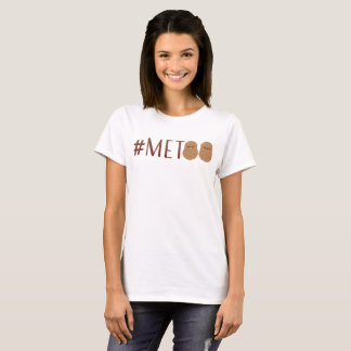 MeToo Funny Potatoes T-Shirt