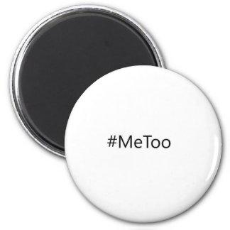 #MeToo Magnet