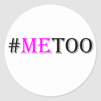 #METOO Movement For Womens Rights And Equality Classic Round Sticker