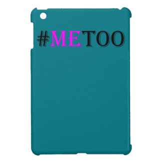 #METOO Movement For Womens Rights And Equality iPad Mini Cases
