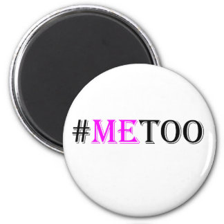 #METOO Movement For Womens Rights And Equality Magnet