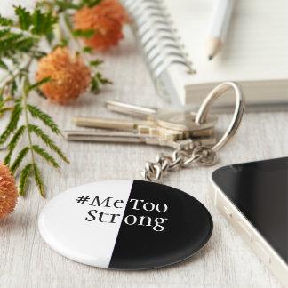 MeTooStrong Declaration Keychain