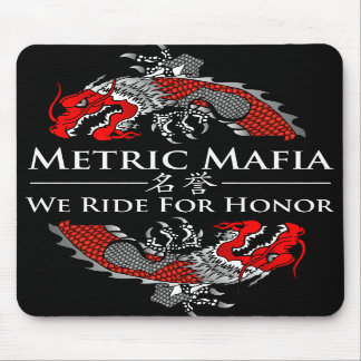 Metric Mafia - We Ride For Honor mousepad
