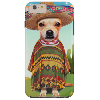 Mexican dog ,chihuahua tough iPhone 6 plus case