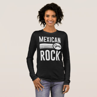 mexican girls rock long sleeve T-Shirt