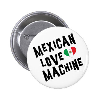 Mexican Love Machine Buttons
