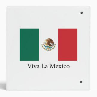 Mexican pride Flag Viva la Mexico Binder
