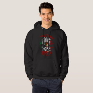 Mexican Roots Flag of Mexico Hoodie
