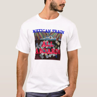 MEXICAN TRAIN GAME - SHIRT