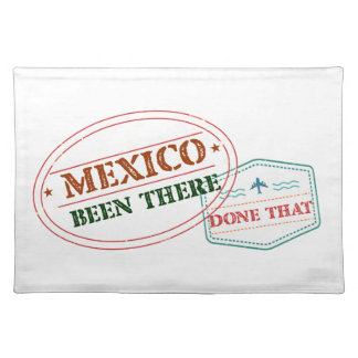Mexico Been There Done That Placemat
