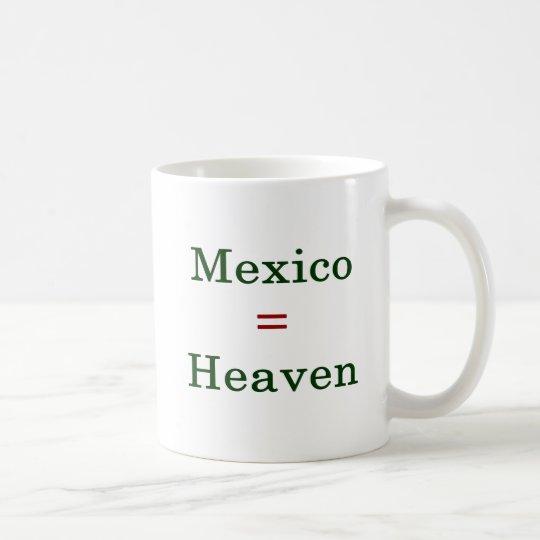 Mexico Equals Heaven Coffee Mug