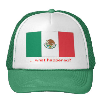 Mexico is starting to suck trucker hat