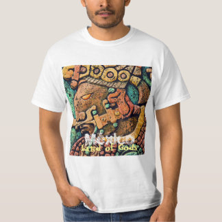 Mexico Land of Gods T-Shirt