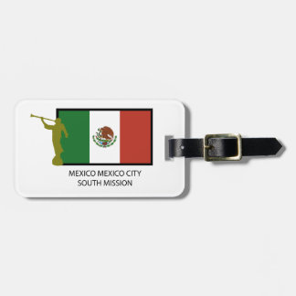 MEXICO MEXICO CITY SOUTH MISSION CTR LDS LUGGAGE TAG