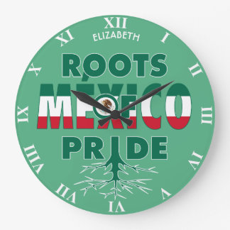 Mexico Pride Mexican Roots Of Pride Proud Large Clock