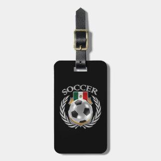 Mexico Soccer 2016 Fan Gear Luggage Tag