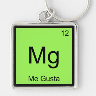 Mg - Me Gusta Chemistry Element Symbol Meme Tee Key Chains
