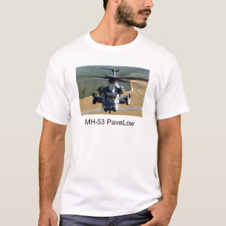 MH-53 PaveLow T-Shirt