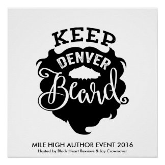 "MHAE ""Keep Denver Beard"" Poster Perfect Poster"