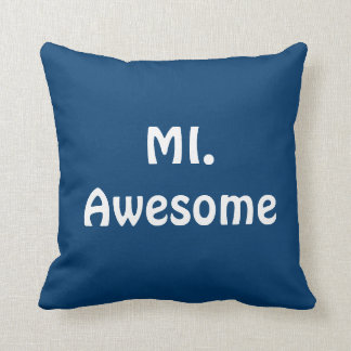 Mi. Awesome - Cotton Pillow 16x16